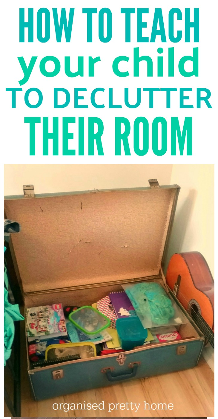 3 Steps To Teach Your Kids To Successfully Declutter Their Room Organised Pretty Home
